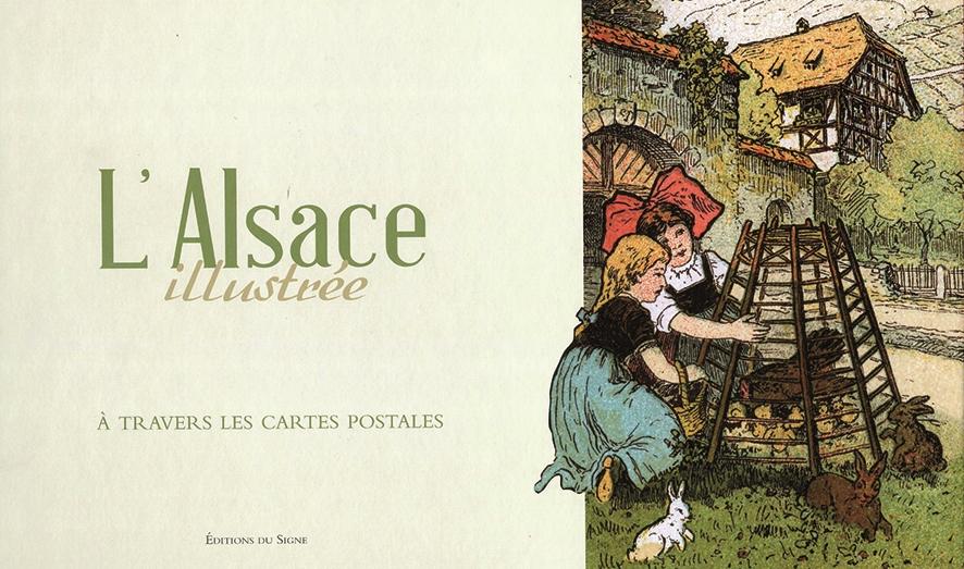 Carte Postale Alsace Humour.L Alsace Illustre A Travers Les Cartes Postales Carrefours
